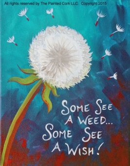 Folsom Family Room 7/12: Dandelion ~ You pick the colors ~ FAMILY SPECIAL PRICE $5 Off ~ All ages welcome!