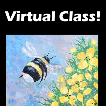 VIRTUAL CLASS 8/16: Bee Happy ~ PAINT AT HOME!