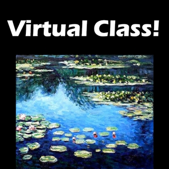 VIRTUAL CLASS 8/10: Monet's Waterlilies ~ PAINT AT HOME!